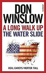 A Long Walk Up the Water Slide: Neal Careys vierter Fall (Neal-Carey-Serie 4)