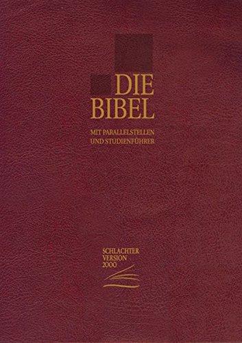 Die Bibel - Schlachter Version 2000: Taschenausgabe mit Parallelstellen. Cover: weinrot