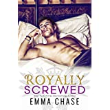 Royally Screwed (The Royally Series Book 1) (English Edition)