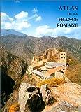 Atlas de la France romane