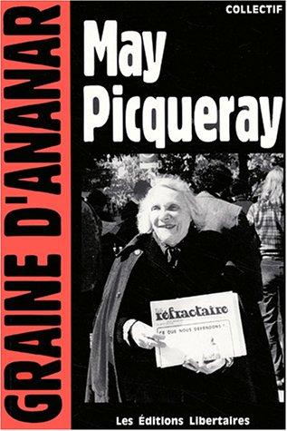 May Picqueray : Une réfractaire, une libertaire, une femme libre par Dominique Lestrat