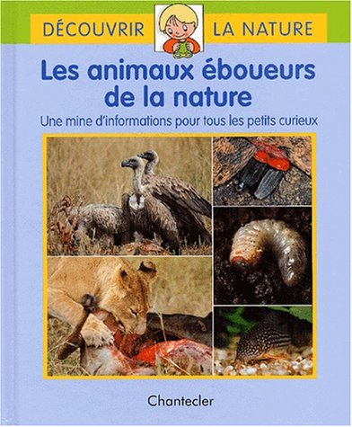 Les animaux éboueurs de la nature