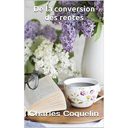 De la conversion des rentes