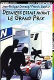 Drôles d'aventures:Derniers essais avant le Grand Prix