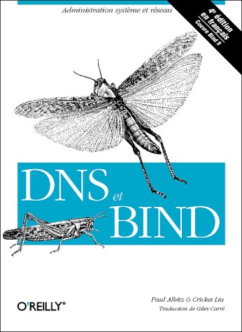 DNS et BIND, 4e édition par Albitz