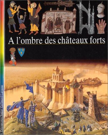 A l'ombre des châteaux forts par Collectif