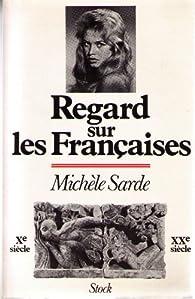 Regard sur les Françaises par Michèle Sarde