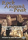 Rock Around the Peak: Megalithic Monuments of the Peak District