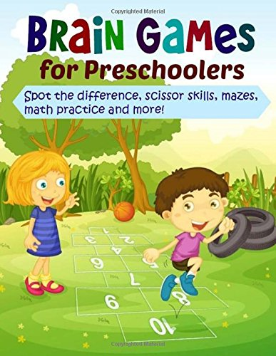 Brain Games for Preschoolers: Spot the Difference, Scissor Skills, Mazes, Math Practice and More: Volume 2 (Extra Large Preschool Activity Book)