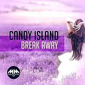 Candy Island-Break Away