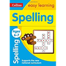 Spelling Ages 6-7: New Edition (Collins Easy Learning)
