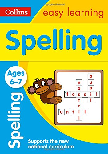 Spelling Ages 6-7: New Edition (Collins Easy Learning KS1) por Collins Easy Learning
