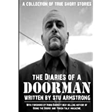 The Diaries of a Doorman: A Collection of True Short Stories
