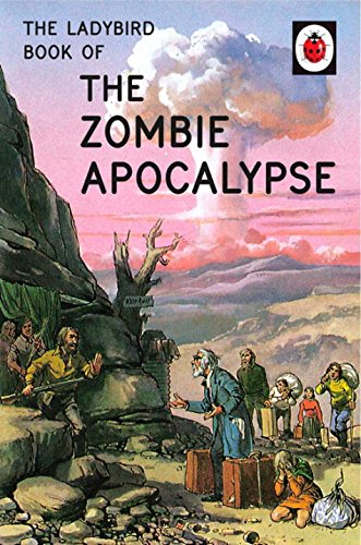 the-ladybird-book-of-the-zombie-apocalypse-ladybirds-for-grown-ups