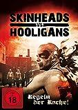 Skinheads vs. Hooligans