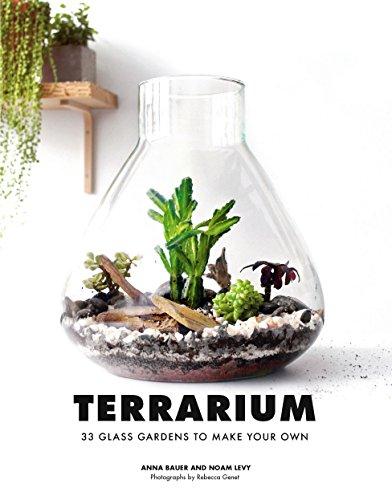 Terrarium Gardening (Terrarium: 33 Glass Gardens to Make Your Own (English Edition))