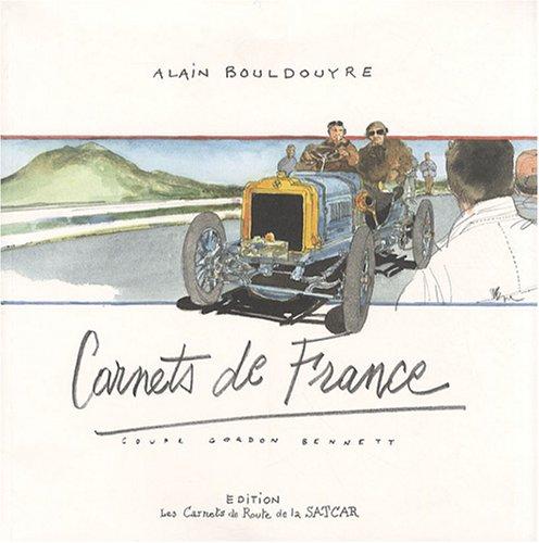 Carnets de France : Coupe Gordon Bennett par Alain Bouldouyre