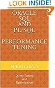 #10: Oracle SQL and PL/SQL Performance Tuning: Query Tuning and Optimization