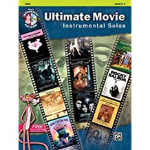 Ultimate Movie Instrumental Solos for Strings: Cello, Book & CD