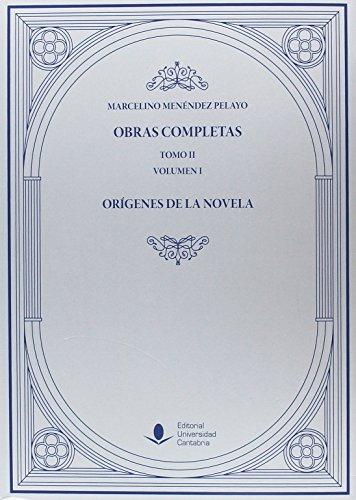 Obras Completas (Tomo II): Orígenes de la novela (O. C.) ( 2 Vols) (Analectas) por Marcelino Menéndez Pelayo