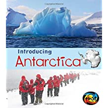 Antarctica (Heinemann First Library: Introducing Continents)