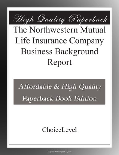 the-northwestern-mutual-life-insurance-company-business-background-report