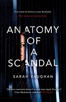 Anatomy of a Scandal by [Vaughan, Sarah]