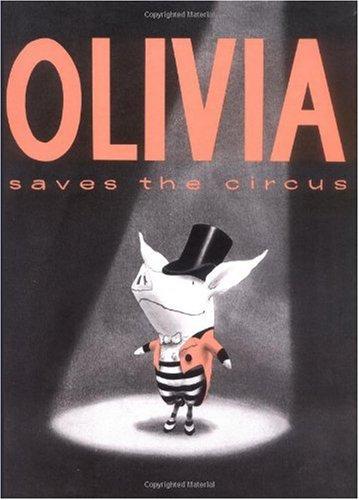 Olivia Saves The Circus por Ian Falconer