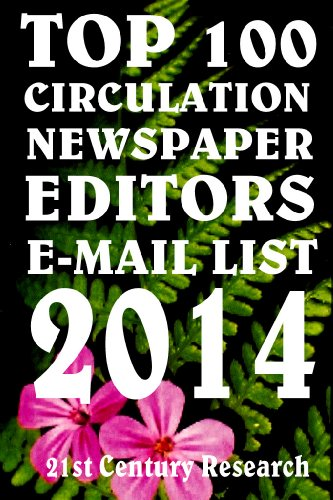 Top 100 Circulation Newspaper Editors E-Mail List (English Edition)