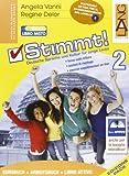 Stimmt. Ediz. pack. Per le Scuole superiori! Con CD-ROM. Con espansione online: 2