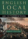 English Local History: An Introduction (Sutton History Handbooks)