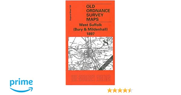 Mildenhall England Map.West Suffolk Bury And Mildenhall 1897 One Inch Map 189 Old