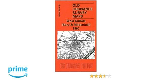 OLD ORDNANCE SURVEY MAP WEST SUFFOLK BURY /& MILDENHALL 1897 BURY ST EDMUNDS