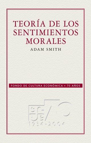 Teoría de los sentimientos morales por Adam Smith