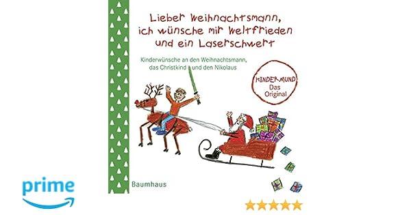 Lieber Weihnachtsmann, ich wünsche mir Weltfrieden und ein ...