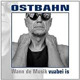 Songtexte von Kurt Ostbahn & die Kombo - ... vuabei is