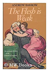 Flesh is Weak: Ups and Downs of the Church of England