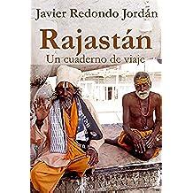 Rajastán: Un cuaderno de viaje (Cuadernos de viaje nº 2)