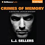 Crimes of Memory: A Detective Jackson Mystery, Book 11