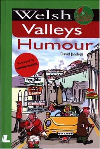 By David Jandrell - Welsh Valleys Humour