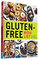 Gluten-Free Wish List: Sweet & Savory Treats You've Missed the Most