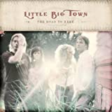 Songtexte von Little Big Town - The Road to Here