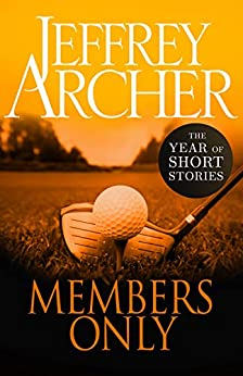 Members Only: The Year of Short Stories – September by [Archer, Jeffrey]