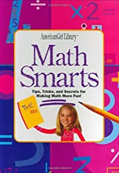 Math Smarts: Tips, Tricks, and Secrets for Making Math More Fun! [With Flash Cards] (American Girl Library)