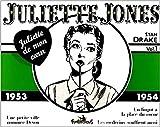 Juliette Jones - 1953-1954