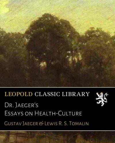 Dr. Jaeger's Essays on Health-Culture por Gustav Jaeger
