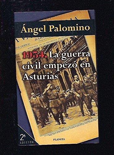 1934.la Guerra civil empezo en Asturias