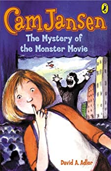 Cam Jansen: The Mystery of the Monster Movie #8 by [Adler, David A.]