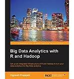 [(Big Data Analytics with R and Hadoop * * )] [Author: Vignesh Prajapati] [Nov-2013]