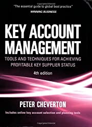 Key Account Management: Tools and Techniques for Achieving Profitable Key Supplier Status (Key Account Management: Tools & Techniques for Achieving Profitable) by Peter Cheverton (2008-06-28)
